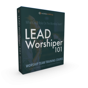 The lead worshiper 101 course