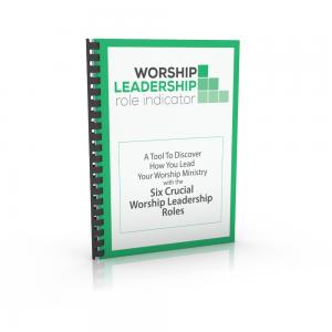 Worship Leadership Role Indicator