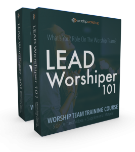 Lead Worship 101 and 201